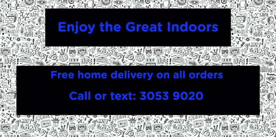 Enjoy the great indoors, with free home delivery